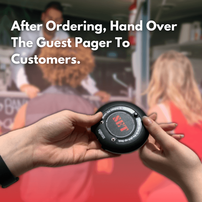After Ordering, Hand Over The Guest Pager To Customers.