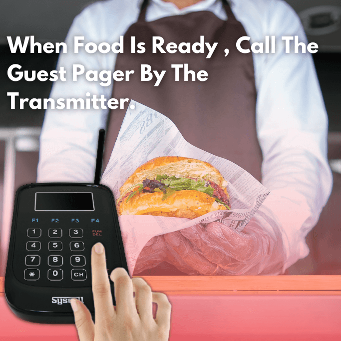 When Food Is Ready , Call The Guest Pager By The Transmitter.